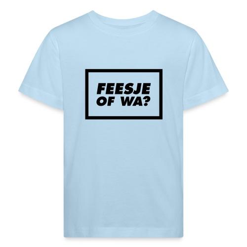 Feesje of wa? - T-shirt bio Enfant