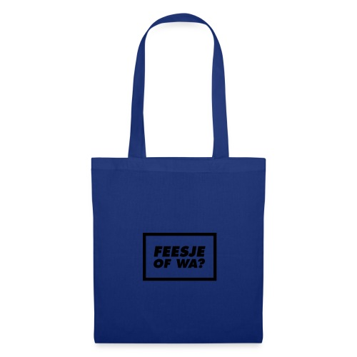 Feesje of wa? - Tote Bag