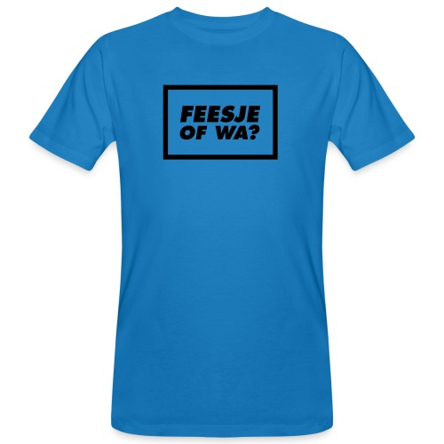Feesje of wa? - T-shirt bio Homme