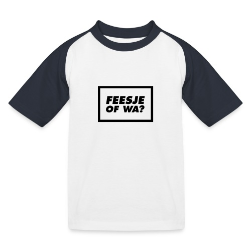 Feesje of wa? - T-shirt baseball Enfant