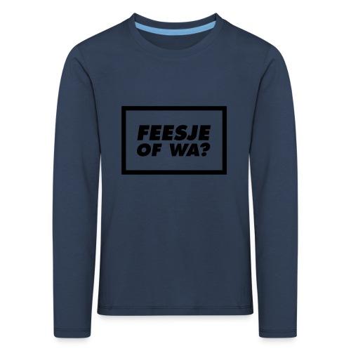 Feesje of wa? - T-shirt manches longues Premium Enfant