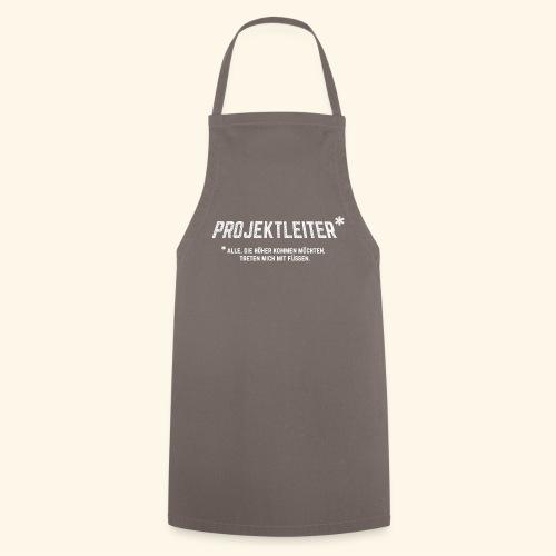 Projektleiter T-Shirt Bürohumor Geschenkidee - Kochschürze
