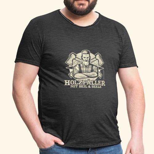 Holzfäller Sprüche-T-Shirt Mit Beil und Seele - Männer Vintage T-Shirt