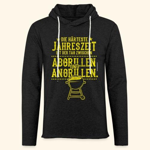 Grill-T-Shirt Grillsaison Abgrillen Angrillen - Leichtes Kapuzensweatshirt Unisex