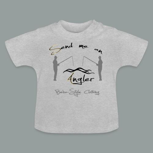 Send me an Angler T-Shirts - Baby T-Shirt