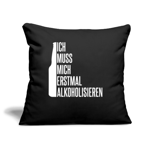 Alkoholisieren Alkohol Trinken Saufen - Sofakissenbezug 44 x 44 cm