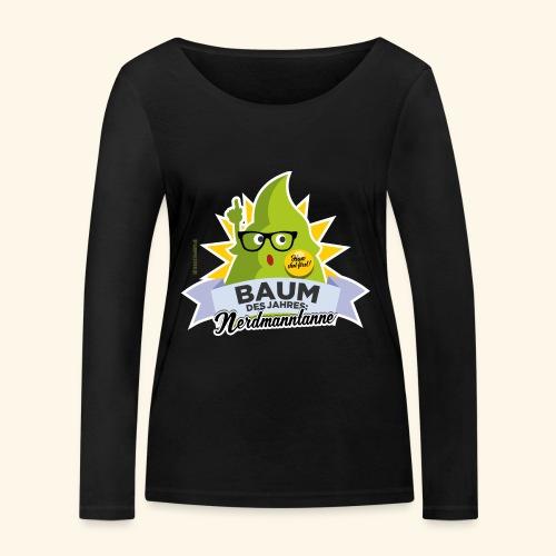 Geschenkidee: lustiges T-Shirt Nerdmanntanne - Frauen Bio-Langarmshirt von Stanley & Stella
