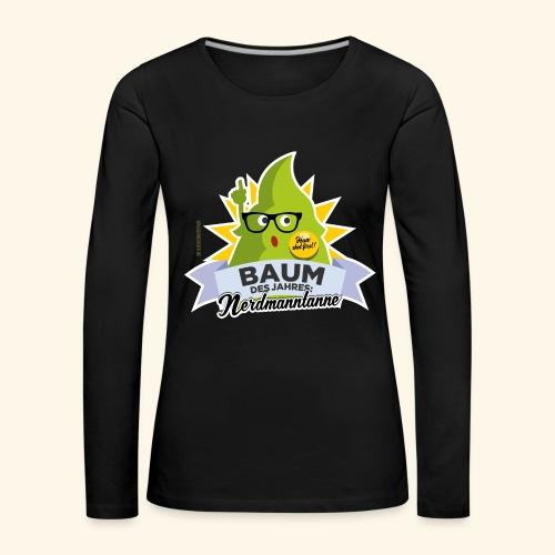 Geschenkidee: lustiges T-Shirt Nerdmanntanne - Frauen Premium Langarmshirt