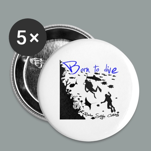 Born to dive - Buttons mittel 32 mm