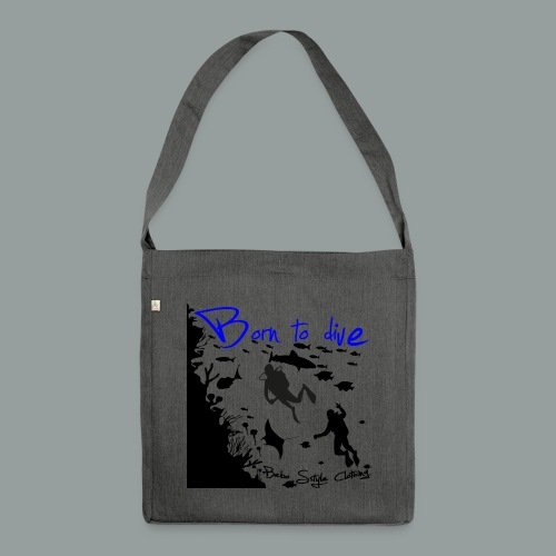Born to dive - Schultertasche aus Recycling-Material
