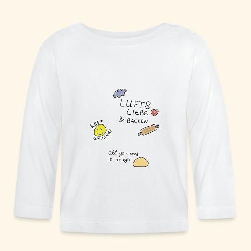 All you need is dough - Baby Langarmshirt