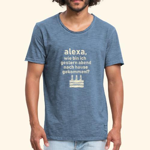 Sprüche T Shirt Alexa, Heimweg - Geschenkidee - Männer Vintage T-Shirt