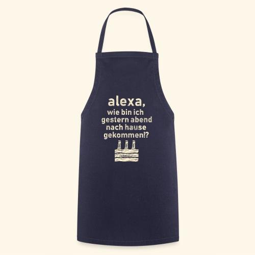 Sprüche T Shirt Alexa, Heimweg - Geschenkidee - Kochschürze