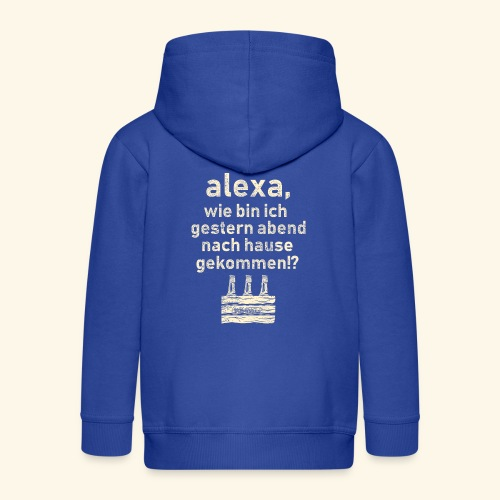 Sprüche T Shirt Alexa, Heimweg - Geschenkidee - Kinder Premium Kapuzenjacke