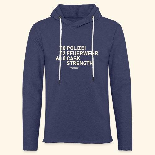 Whisky T Shirt Cask Strength Notfall - Geschenkidee - Leichtes Kapuzensweatshirt Unisex