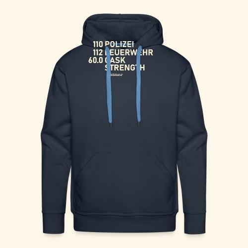 Whisky T Shirt Cask Strength Notfall - Geschenkidee - Männer Premium Hoodie