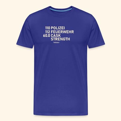 Whisky T Shirt Cask Strength Notfall - Geschenkidee - Männer Premium T-Shirt