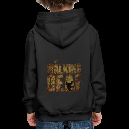 The Walking Deaf - Kinder Premium Hoodie