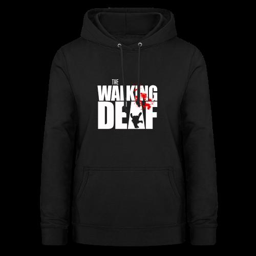 The Walking Deaf - Frauen Hoodie