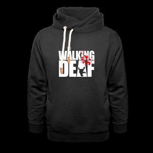 The Walking Deaf - Schalkragen Hoodie