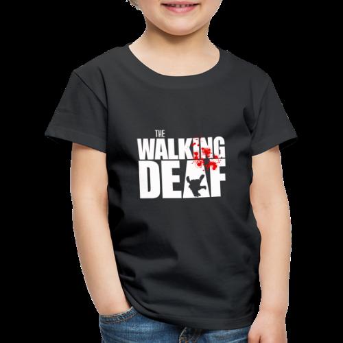 The Walking Deaf - Kinder Premium T-Shirt