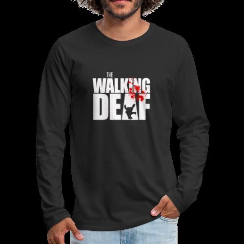 The Walking Deaf - Männer Premium Langarmshirt