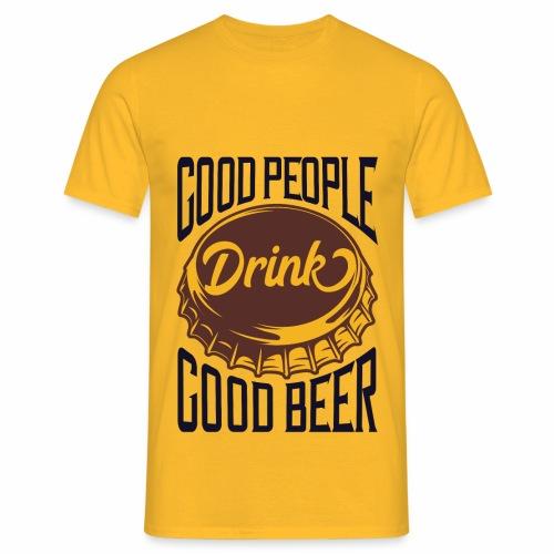 Good People - Männer T-Shirt