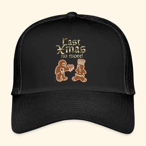 Weihnachts T Shirt Last Xmas - Geschenkidee - Trucker Cap