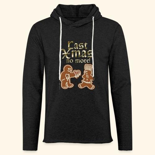Weihnachts T Shirt Last Xmas - Geschenkidee - Leichtes Kapuzensweatshirt Unisex