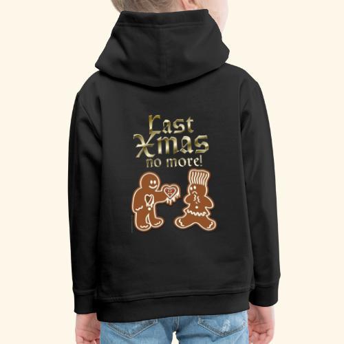 Weihnachts T Shirt Last Xmas - Geschenkidee - Kinder Premium Hoodie