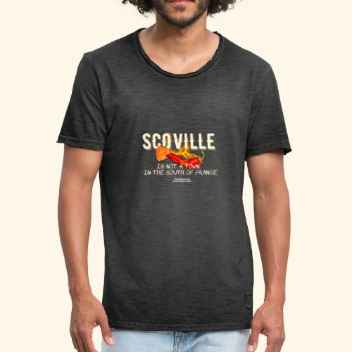 Scoville ist not a town in France T Shirt for Chili Geeks - Männer Vintage T-Shirt