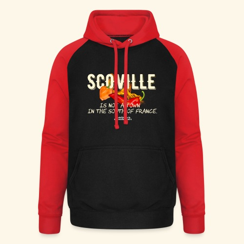 Scoville ist not a town in France T Shirt for Chili Geeks - Unisex Baseball Hoodie