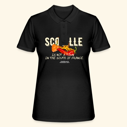 Scoville ist not a town in France T Shirt for Chili Geeks - Frauen Polo Shirt