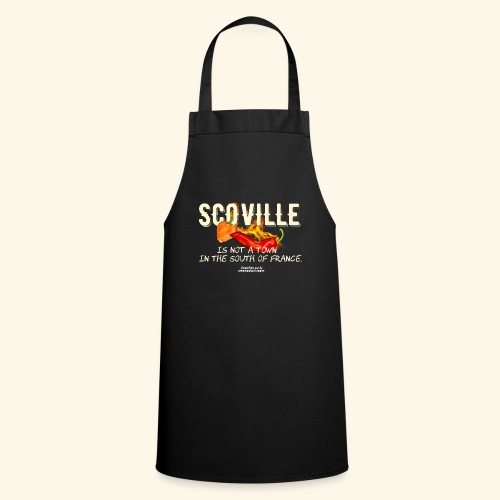 Scoville ist not a town in France T Shirt for Chili Geeks - Kochschürze