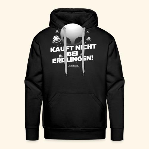 Geek T Shirt Kauft nicht bei Erdlingen - Geschenkidee - Männer Premium Hoodie