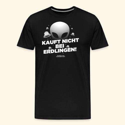 Geek T Shirt Kauft nicht bei Erdlingen - Geschenkidee - Männer Premium T-Shirt