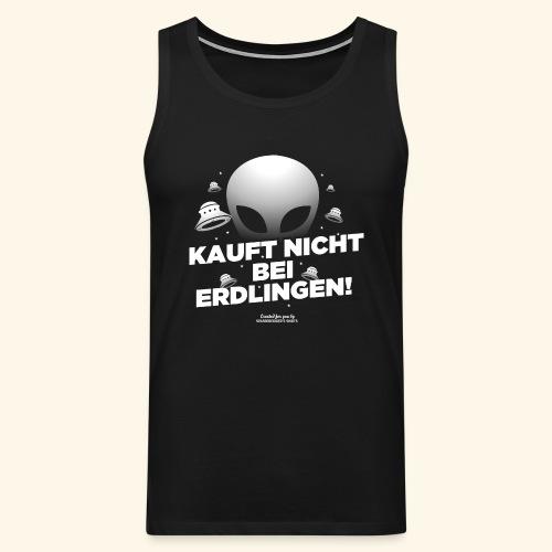 Geek T Shirt Kauft nicht bei Erdlingen - Geschenkidee - Männer Premium Tank Top