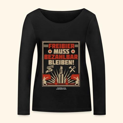 Bier T Shirt Freibier | Geschenkidee Biertrinker - Frauen Bio-Langarmshirt von Stanley & Stella