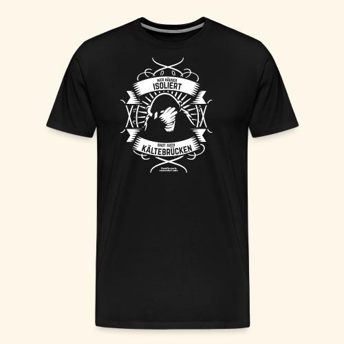 Bauingenieur T Shirt Wärmedämmung | Spruch - Männer Premium T-Shirt