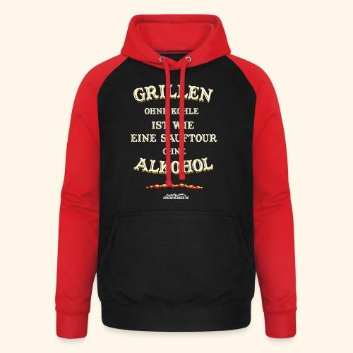 Grill T Shirt Spruch Grillen ohne Kohle ist wie eine Sauftour - Unisex Baseball Hoodie