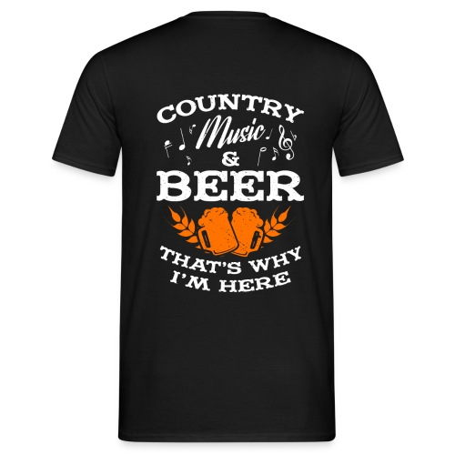 Country musik and beer - Männer T-Shirt