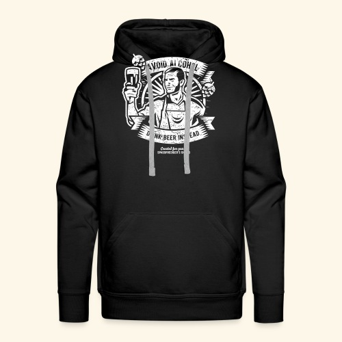 Bier T Shirt Avoid Alcohol Drink Beer Instead | witziger Spruch - Männer Premium Hoodie