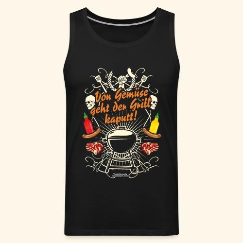 Grill T Shirt Spruch für Griller - Männer Premium Tank Top