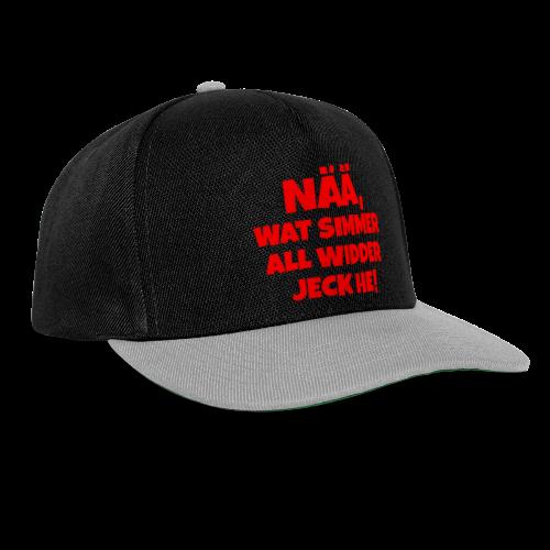 Nää, wat simmer all widder jeck he (Rot) Köln Kölner Karneval - Snapback Cap