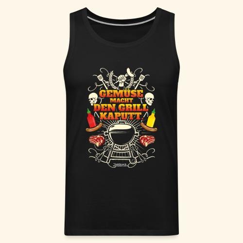 Grill T Shirt mit witzigem Spruch - Männer Premium Tank Top