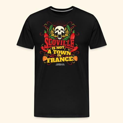 Chili T Shirt Scoville Is Not A Town In France - Männer Premium T-Shirt