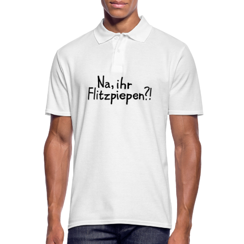 Na, ihr Flitzpiepen?! Witziger Berlin Spruch - Männer Poloshirt