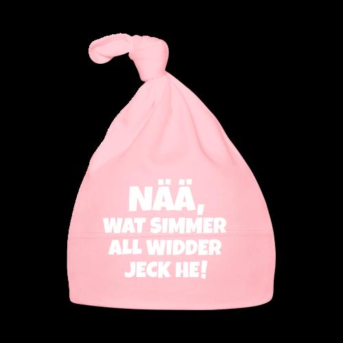 Nää, wat simmer all widder jeck he (Weiß) Köln Kölner Karneval - Baby Mütze