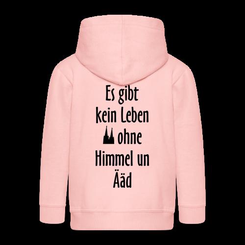 Kein Leben ohne Himmel un Ääd (Weiß) Köln Spruch - Kölsche Sprüche - Kinder Premium Kapuzenjacke
