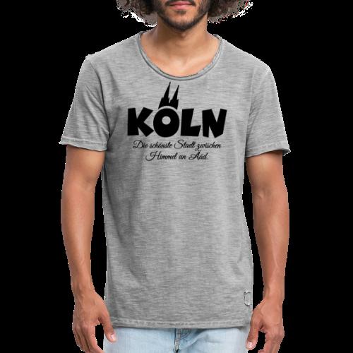 Köln, die schönste Stadt zwischen Himmel un Ääd (Schwarz) - Männer Vintage T-Shirt